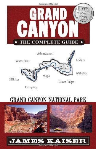 9780982517215: Grand Canyon: The Complete Guide: Grand Canyon National Park