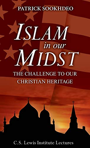 9780982521854: Islam in Our Midst: The Challenge to Our Christian Heritage