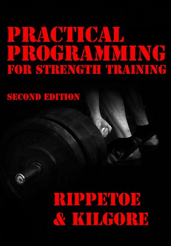 9780982522707: Practical Programming for Strength Training