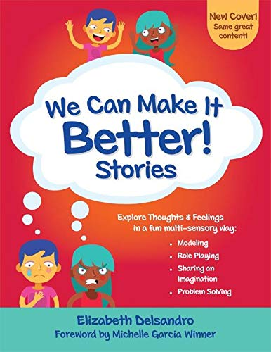 9780982523131: We Can Make It Better! Stories A Strategy to Motivate and Engage Young Learners in Social Problem-Solving Through Flexible Stories