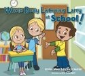 9780982523186: Whole Body Listening Larry at School