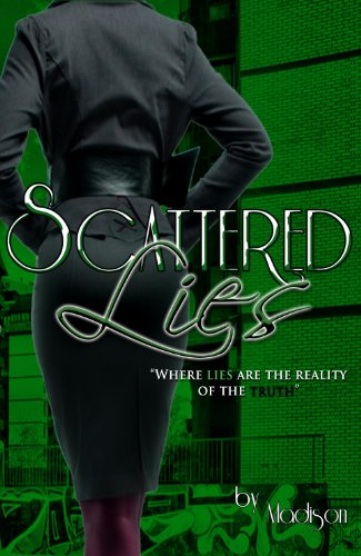 9780982526002: Scattered Lies: Where Lies are the Reality of the Truth