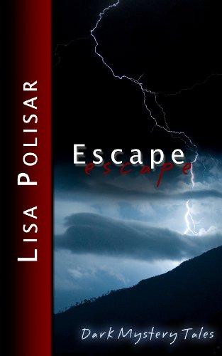 Escape: Dark Mystery Tales (Paperback) - Lisa Polisar