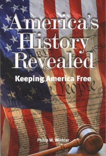 9780982529744: America's History Revealed - Keeping America Free