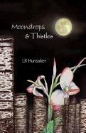 9780982529966: Moondrops & Thistles