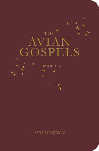 9780982530122: The Avian Gospels, Book I