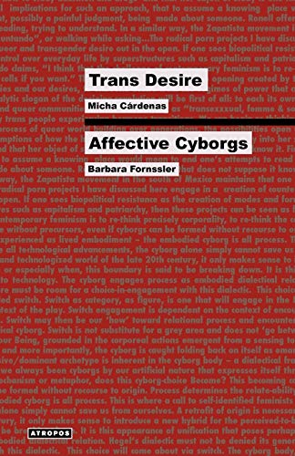 9780982530993: Trans Desire/Affective Cyborgs (Think Media)