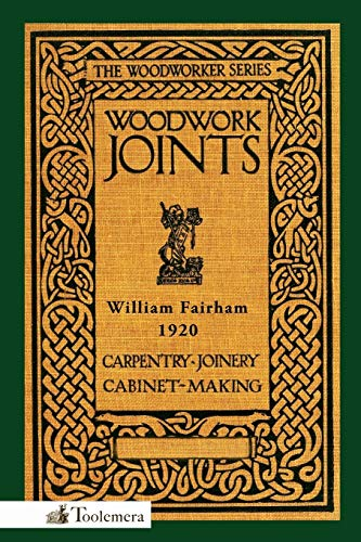 9780982532973: Woodwork Joints