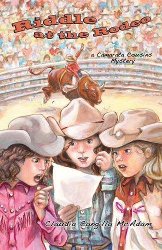 Riddle at the Rodeo (A Camarata Cousins: McAdam, Claudia Cangilla