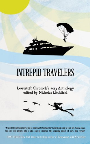Intrepid Travelers (Lowestoft Chronicle Anthology Series)