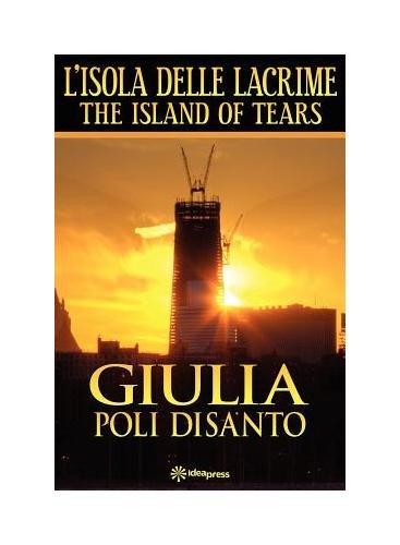 9780982537350: L'ISOLA DELLE LACRIME (Italian Edition)