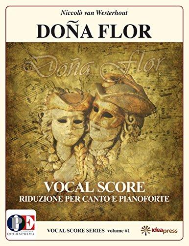 9780982537374: Dona Flor Vocal Score