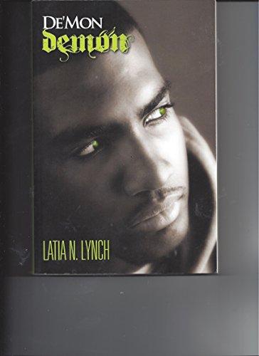 De'mon or Demon: Latia N. Lynch