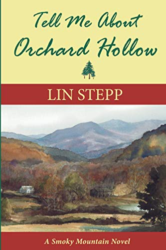 Tell Me about Orchard Hollow: Lin Stepp