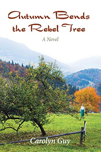 9780982539699: Autumn Bends the Rebel Tree