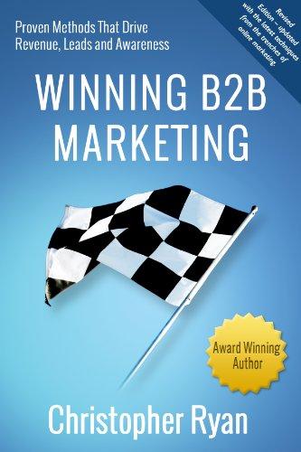 9780982539750: Winning B2B Marketing