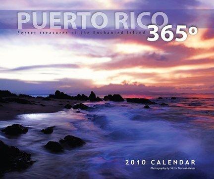 9780982540237: Puerto Rico 365º, 2010 Calendar