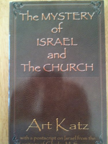 9780982542514: The Mystery of Israel and the Church