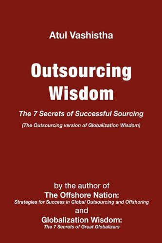 9780982542637: Outsourcing Wisdom: The 7 Secrets of Successful Sourcing