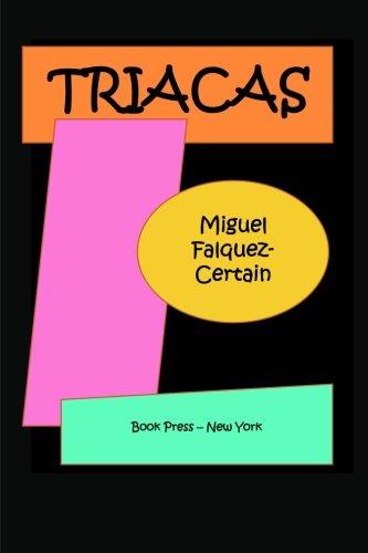 Triacas (Paperback): Miguel Falquez Certain