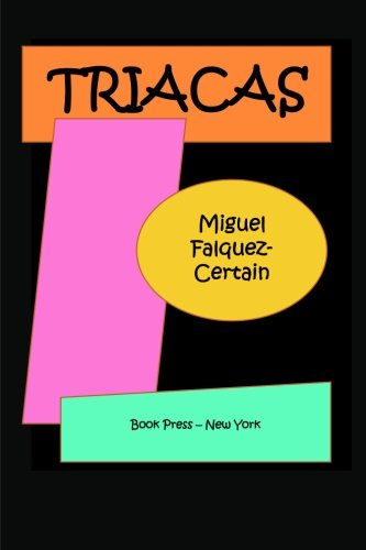 Triacas (Spanish Edition): Certain, Miguel Falquez