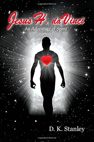 9780982544914: Jesus H. da Vinci: An Adventure of Spirit