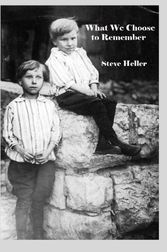 What We Choose to Remember: Steve Heller