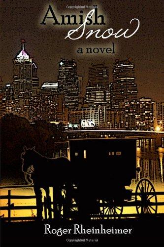 Amish Snow: Rheinheimer, Roger
