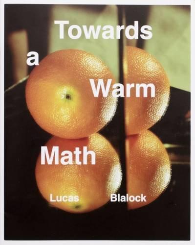 Towards a Warm Math: Blalock, Lucas