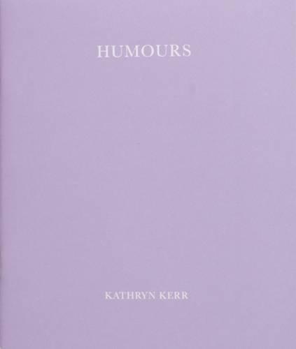 Humors (Paperback): Kathryn Kerr
