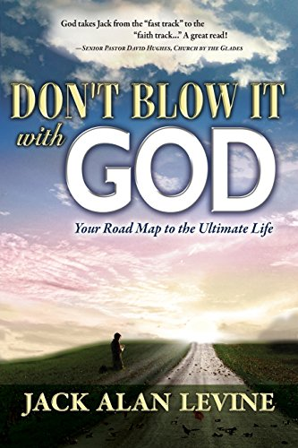 9780982552605: Don't Blow It with God