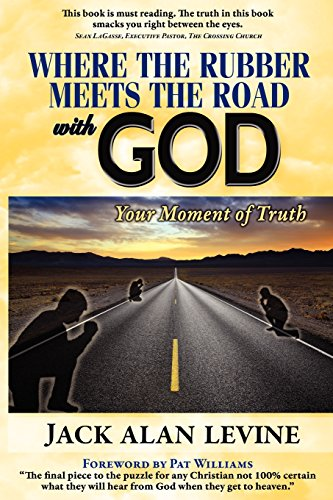 9780982552612: Where the Rubber Meets the Road with God