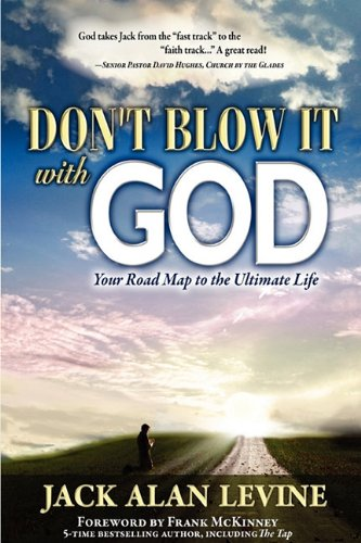 9780982552681: Don't Blow It with God