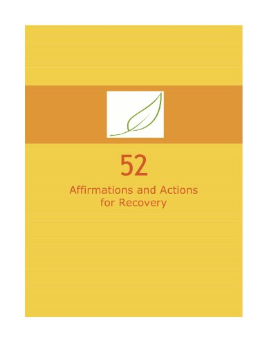 52: Affirmations and Actions for Recovery from Sex and Love Addiction: Renee Riczker