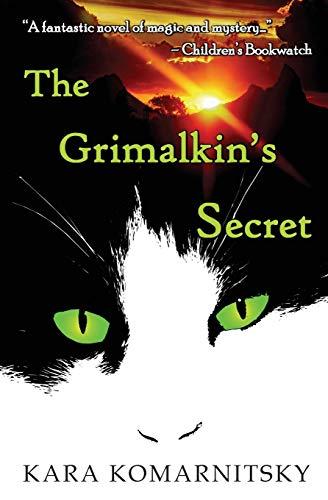 9780982552810: The Grimalkin's Secret