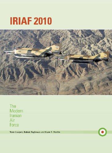 9780982553930: Iriaf 2010: The Modern Iranian Air Force