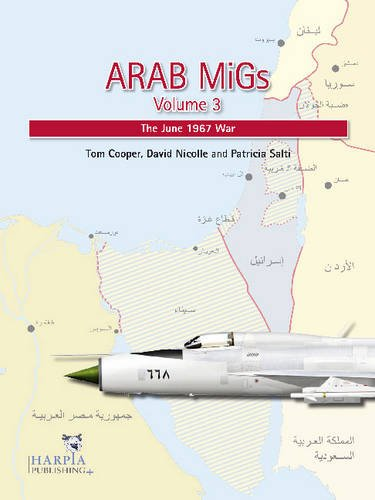 9780982553992: Arab Migs Volume 3: The June 1967 War