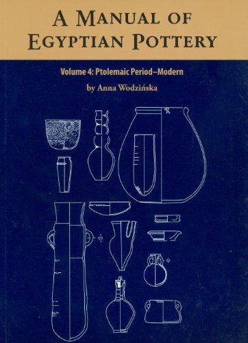 A Manual of Egyptian Pottery: Wodzinska, Anna