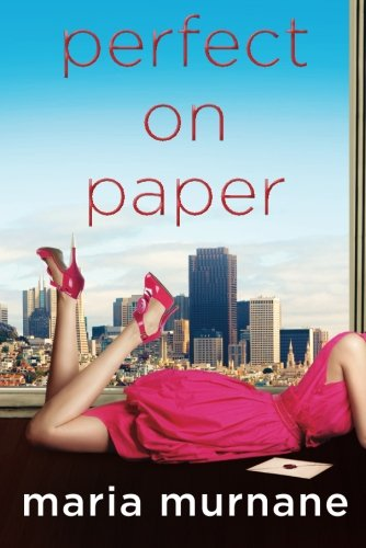 Perfect on Paper (The (Mis)Adventures of Waverly Bryson): Maria Murnane