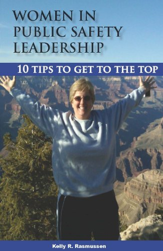 9780982558423: Women in Public Safety Leadership: 10 Tips to Get to the Top