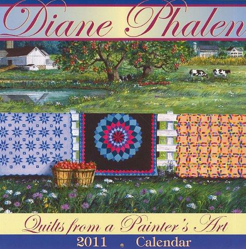 9780982558669: Diane Phalen: Quilts from a Painter's Art Calendar