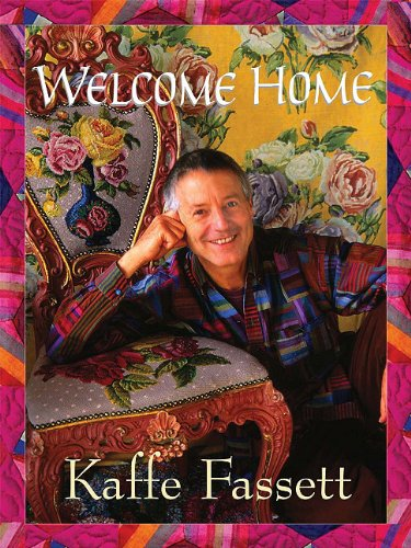 9780982558683: Welcome Home Kaffe Fassett