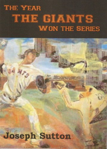 The Year The Giants Won The Series: Sutton, Joseph