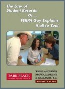 9780982560013: The Law of Student Records Or ... FERPA Guy Explains it All to You!