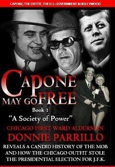 Capone May Go Free: Book I, A: Donnie Parillo