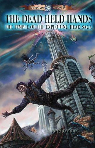 The Dead Held Hands: Temple of the Exploding Head: Ren Garcia