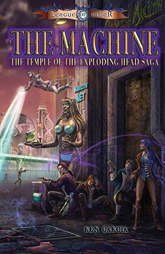 The Machine: Temple of the Exploding Head Saga: Ren Garcia