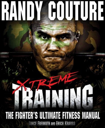 9780982565827: Xtreme Training: The Fighter's Ultimate Fitness Manual