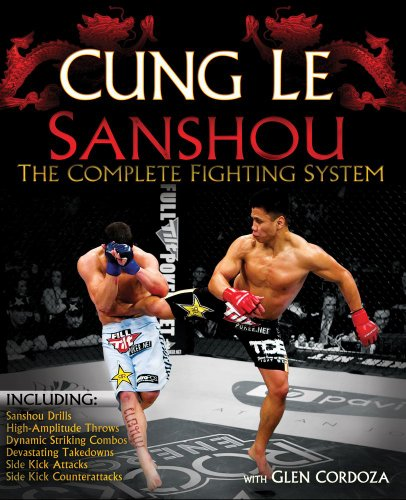 San Shou: The Complete Fighting System (0982565836) by Le, Cung; Cordoza, Glen
