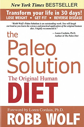 9780982565841: The Paleo Solution: The Original Human Diet